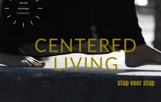 centered living online oefeningen binnenkort facebookpost(1)